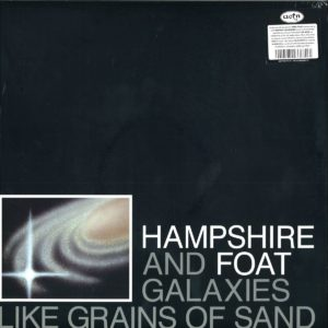 Hampshire, Foat - Galaxies Like Grains Of Sand