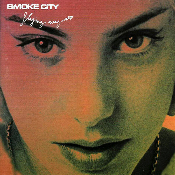 Smoke City ‎– Flying Away